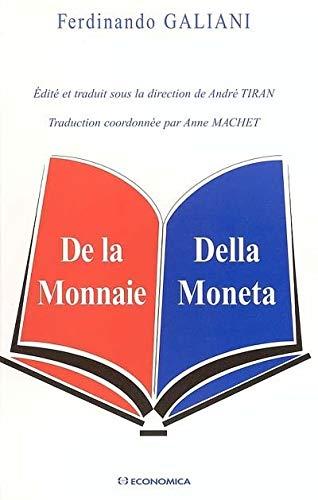 De la Monnaie : Della Moneta (ECONOMIE)
