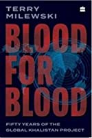 Blood for Blood: Fifty Years of the Global Khalistan Project