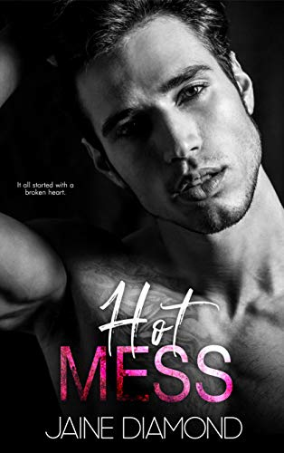 Hot Mess: A Players Rockstar Romance (Players, Book 1) (English Edition)