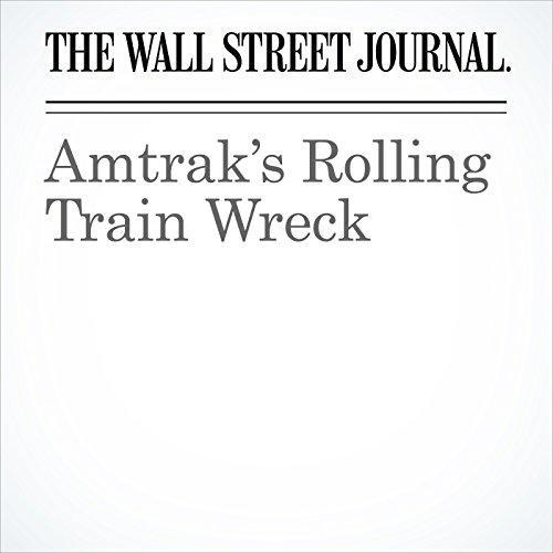Amtrak's Rolling Train Wreck copertina