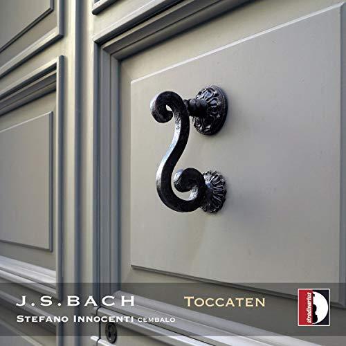 Bach: Toccaten BWV 910-915