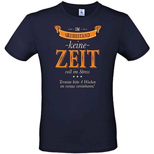 T-Shirt • Im Ruhestand - Keine Zeit - voll im Stress • blau - Rente/Ruhestand/Pension - Renteneintritt Geschenk für Mutter Vater Oma Opa