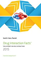 Drug Interaction Facts 2015 by Tatro, David S. (2014) Paperback