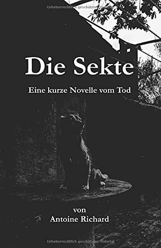 Die Sekte: eine kurze Novelle vom Tod