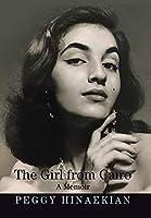 The Girl from Cairo: A Memoir