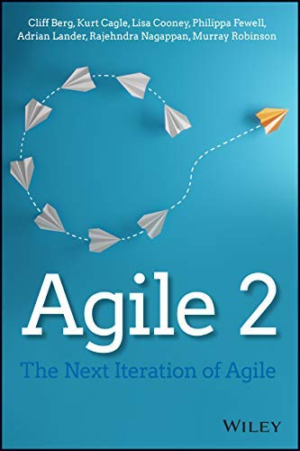 Agile 2: The Next Iteration of Agile (English Edition)