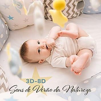 3D-8D Sons de Verão da Natureza: Hipnose de Sono Profundo, Música Relaxante para as Crianças Dormirem