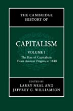 The Cambridge History of Capitalism (Volume 1)