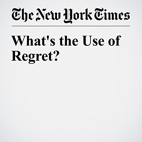 What's the Use of Regret? audiobook cover art