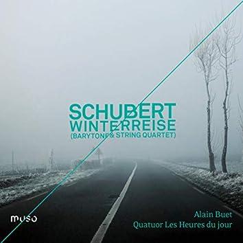 Franz Schubert: Winterreise (Baritone & String Quartet Version)