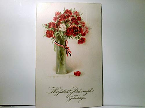 Herzlichen Glückwunsch zum Geburtstage. Alte patriotische AK farbig, gel.1918. Vase mit Nelken, Schleife in patriotischen Farben, Militaria, Patriotika, 1. WK