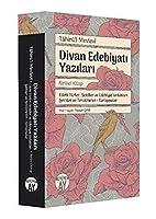 Divan Edebiyati Yazilari - Birinci Kitap: Edebi Türler, Sekiller ve Edebiyat Istilahlari- Serhler ve Tercümeler, Tartismalar
