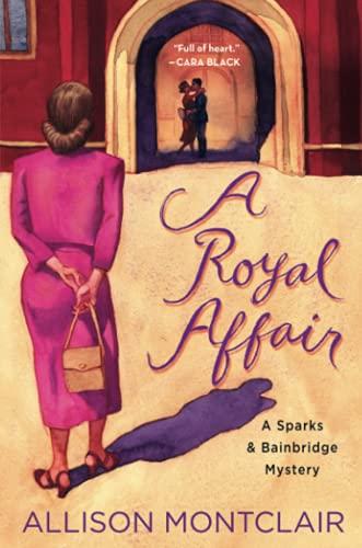 Royal Affair (Sparks & Bainbridge Mysteries)