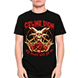 Celine Dion My Heart Will Go On Death Metal Funny T-Shirt (S) Black