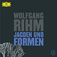 Rihm / Dominique My : Jagden Und Formen by My/Ensemble Modern (2014-09-16)