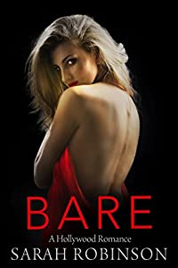 BARE: A Hollywood Romance (Exposed Trilogy Book 2)