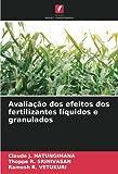 Avaliação dos efeitos dos fertilizantes líquidos e granulados