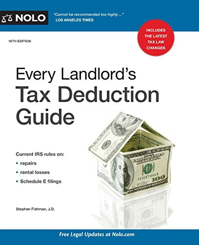 Compare Textbook Prices for Every Landlord's Tax Deduction Guide Sixteenth Edition ISBN 9781413327021 by Fishman J.D., Stephen