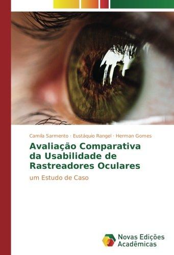 Avaliação Comparativa da Usabilidade de Rastreadores Oculares: um Estudo de Caso