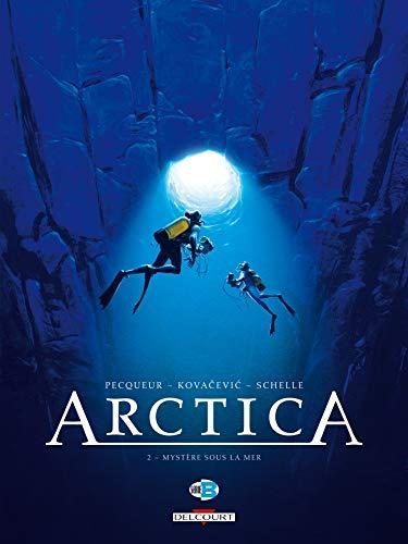 Arctica T02: Mystère sous la mer