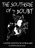 The Southside of Doubt