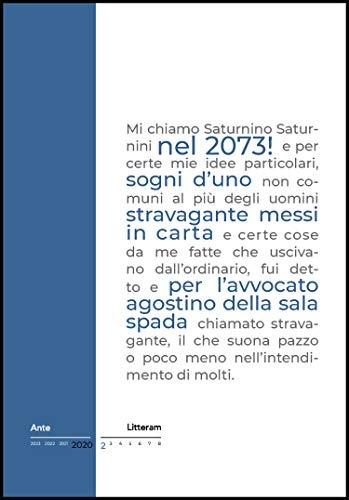 Nel 2073!: Sogni d'uno stravagante (AnteLitteram Vol. 2) (Italian Edition)