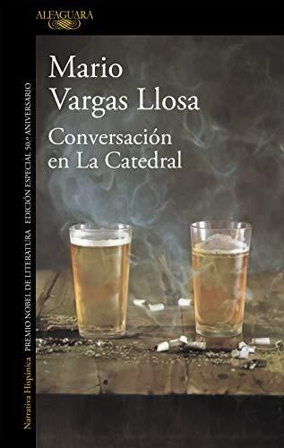 Conversación en La Catedral (edición especial 50.º aniversario) (Hispánica)