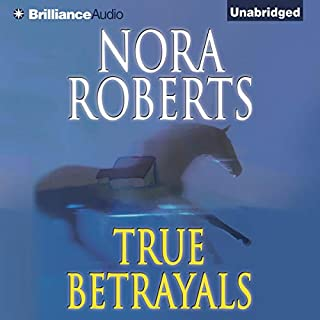 True Betrayals                   By:                                                                                                                                 Nora Roberts                               Narrated by:                                                                                                                                 Rose Anne Shansky                      Length: 14 hrs and 24 mins     1,310 ratings     Overall 4.4