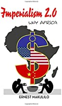 IMPERIALISM 2.0: WHY AFRICA