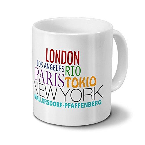 Städtetasse Mallersdorf-Pfaffenberg - Design Famous Cities of the World - Stadt-Tasse, Kaffeebecher, City-Mug, Becher, Kaffeetasse - Farbe Weiß