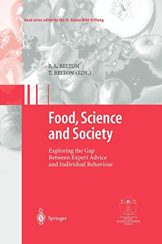 Food, Science and Society: Exploring the Gap Between Expert Advice and Individual Behaviour (Gesunde Ernährung Healthy Nutrition)