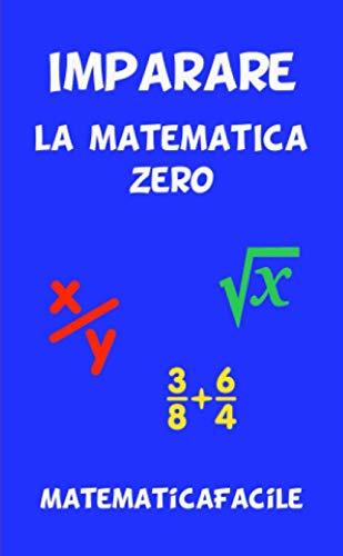 Imparare la matematica zero