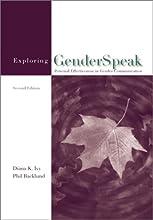 Exploring Genderspeak: Personal Effectiveness in Gender Communication
