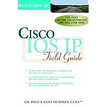 Cisco Ios Ip Field Guide (Technical Expert)