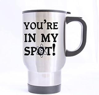 كوب شاي للسفر مكتوب عليه You're In My Spot-Big Bang Theory مصنوع من الفولاذ المقاوم للصدأ - بسعة 14 أوقية