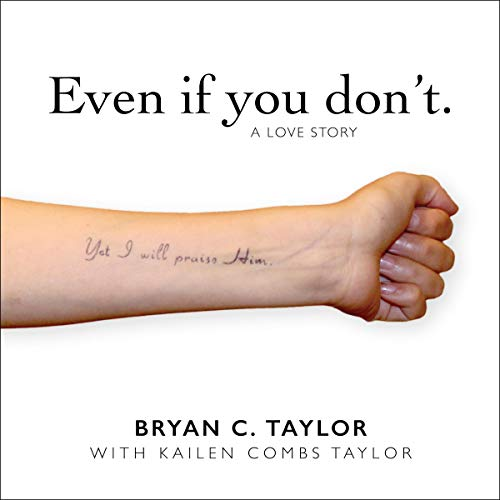 Even If You Don't: A Love Story