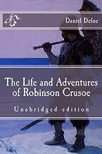 The Life and Adventures of Robinson Crusoe: Unabridged edition (Immortal Classics)