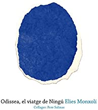 Odissea, el viatge de Ningú: 8 (Patracol il·lustrat)