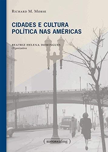 Cidades e Cultura Política nas Américas