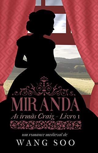 Miranda: As irmãs Craig - Livro I