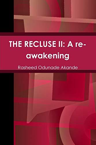 Book: THE RECLUSE II - A re-awakening by Rasheed Odunade Akande