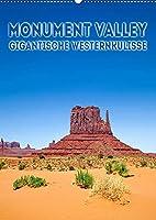 MONUMENT VALLEY Gigantische Westernkulisse (Wandkalender 2022 DIN A2 hoch): Fantastische Landschaft im Suedwesten der USA (Monatskalender, 14 Seiten )