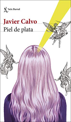 Piel de plata (Biblioteca Breve)