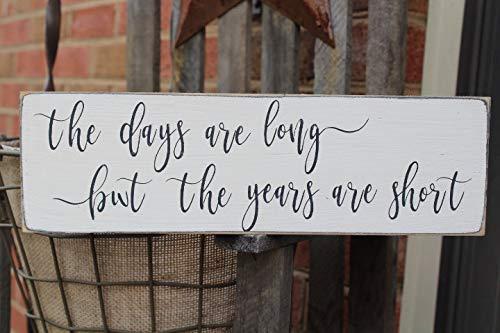 Bair89Pulla The Days Are Long But The Years Are Short Holzschild, Familienschild, Nachrichtenblock, Holzschild, Bauernhausschilder, Muttertagsschild, Muttertagsschild, Muttertagsschild,