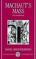Machaut's Mass: An Introduction (Clarendon Paperbacks)