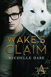 Wake's Claim (Paranormals of Avynwood Book 1)