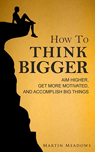 How to Think Bigger | BestSeller Books