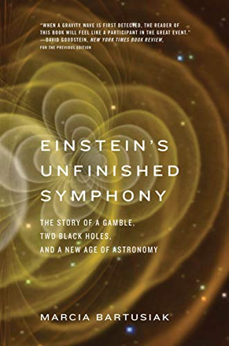 Einstein's Unfinished Symphony: The…