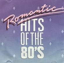 Romantic Hits: 80's