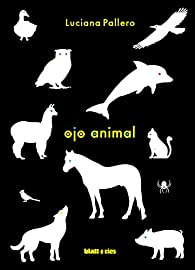 Ojo animal par Luciana Pallero